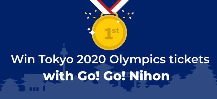 Win Tokyo 2020 Olympics tickets with Go! Go! Nihon